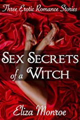 Sex Secrets of a Witch: Erotic Romance Collection Kindle Edition