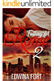 Falling For Rome Pt. 2: The Mastermind (Law Boy's Series)