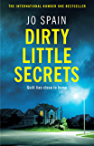 Dirty Little Secrets: The twisty and gripping new thriller from the bestselling author of The Confession