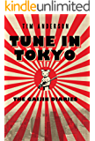 Tune In Tokyo:The Gaijin Diaries (English Edition)