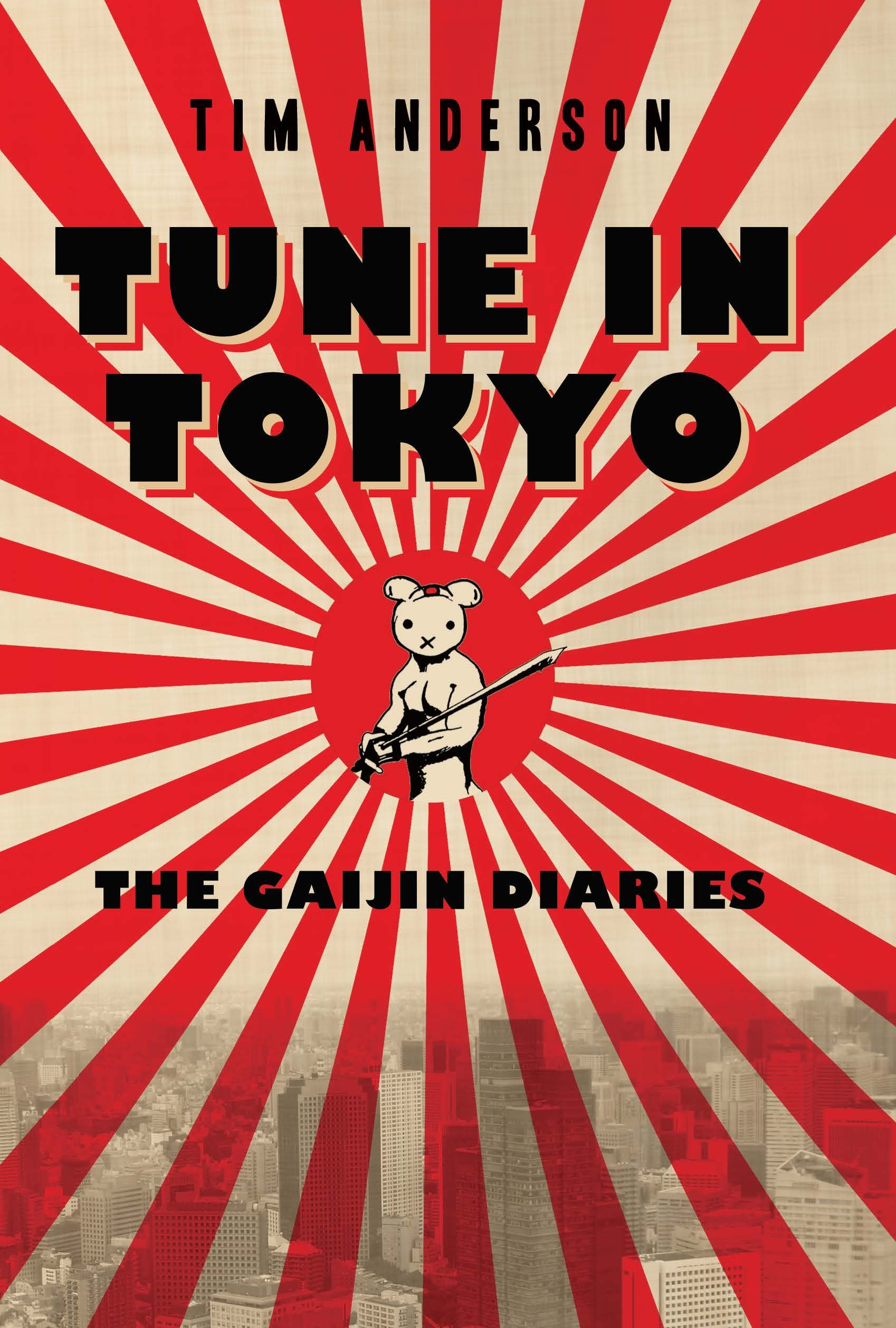 Tune In Tokyo The Gaijin Diaries  English Edition