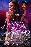 Loving You 2: An Atlanta Love Story