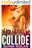 Collide (Worlds Collide Book 1)
