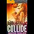 Collide (Worlds Collide Book 1)