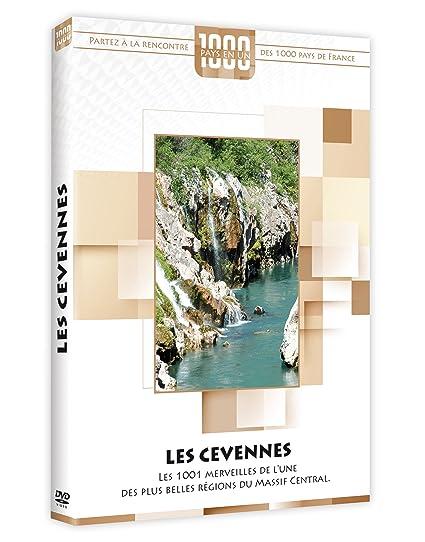 Les Cévennes : Les 1001 merveilles de l'une des plus belles régions du Massif central