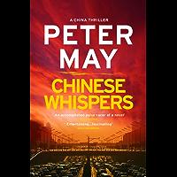 Chinese Whispers: China Thriller 6 (The China Thrillers)