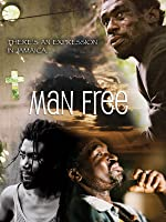 Man Free: Jamaica Through its People's Eyes
