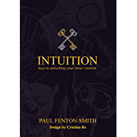 Intuition: Keys to unlocking your inner wisdom