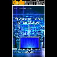 Programmieren für Einsteiger: Eine verständliche Einführung