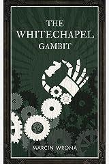 The Whitechapel Gambit
