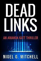 Dead Links: (An Amanda Katt Thriller) Kindle Edition