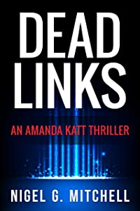 Dead Links: (An Amanda Katt Thriller)