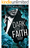 DARK SIDE OF FAITH: Trügerische Sicherheit (Dark Side of Hope 2)