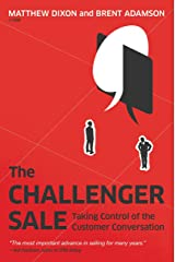 The Challenger Sale: Taking Control of the Customer Conversation Hardcover