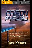 Prison Pyramid