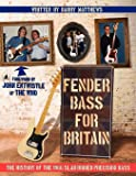 Fender Bass for Britain: The History of the 1966 Slab-Bodied Precision Bass