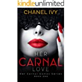 Her Carnal Love (Her Carnal Games Series Book 1)