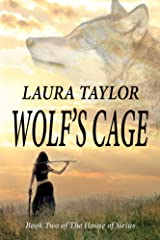 Wolf's Cage (The House of Sirius Book 2) Kindle Edition