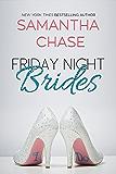 Friday Night Brides (The Enchanted Bridal Series Book 1)