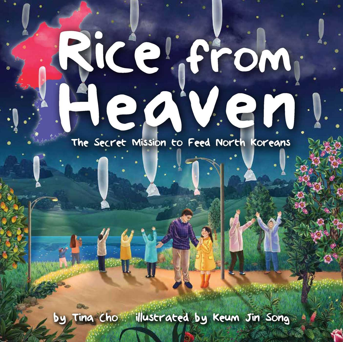 Rice from Heaven: The Secret Mission to Feed North Koreans pdf epub
