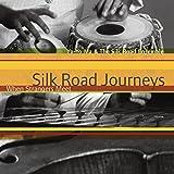 Silk Road Journeys:When Strang [Import allemand]
