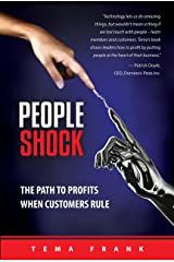 PeopleShock: The Path to Profits When Customers Rule Hardcover