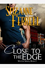 Close To The Edge (Westen Series, Book 2) Kindle Edition