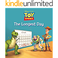 Toy Story: The Longest Day (Disney Short Story eBook)