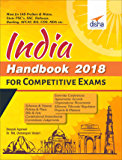 INDIA Handbook 2018 for Competitive Exams - Schemes, Yojanas, Policies, Bill & Acts, Amendments, Judgements, Summits, Organisations, Tribunals, Committees