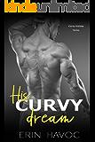 His Curvy Dream: A BBW Holiday Romance (Curvy Holiday Book 7)