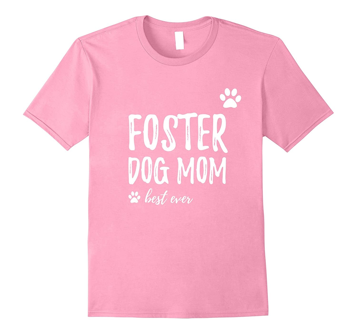 Foster Dog Mom T-Shirt Funny Gift to Rescue and Adopt Dogs-RT