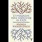 Etimologías para sobrevivir al caos: Viaje al origen de 99 palabras (Spanish Edition)