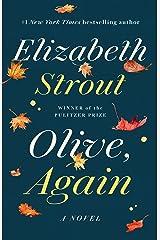 Olive, Again: A Novel Kindle Edition