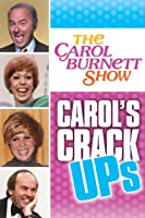 The Carol Burnett Show: Carol's Crack Ups