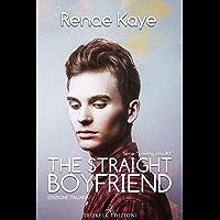 The Straight Boyfriend (Edizione italiana) (Loving you Vol. 3) (Italian Edition) book cover