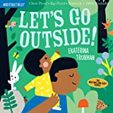 Indestructibles: Let's Go Outside!: Chew Proof · Rip Proof · Nontoxic · 100% Washable (Book for Babies, Newborn Books, Safe t