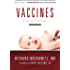 Vaccines: A Reappraisal