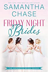 Friday Night Brides: An Enchanted Bridal Novel #1 Kindle Edition