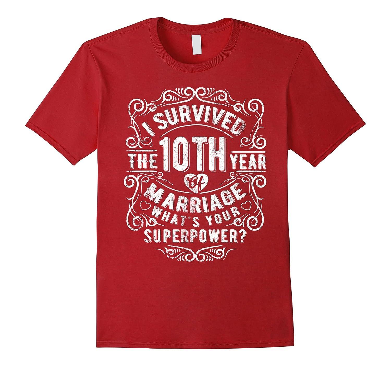 Anniversary Gift 10th – 10 years Wedding Marriage T-Shirt-RT ...