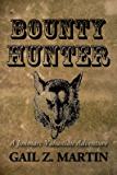 Bounty Hunter (The Jonmarc Vahanian Adventure Book 4)