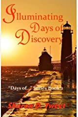 Illuminating Days of Discovery (Days of... Series Book 2) Kindle Edition