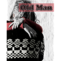 An Old Man (English Edition)