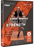 Gaiam Athletic Yoga: Yoga for Strength with Eddie George