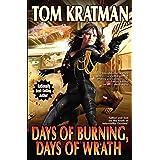 Days of Burning, Days of Wrath (8) (Carrera)