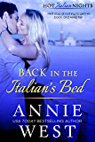 Back In The Italian's Bed (Hot Italian Nights Book 1)