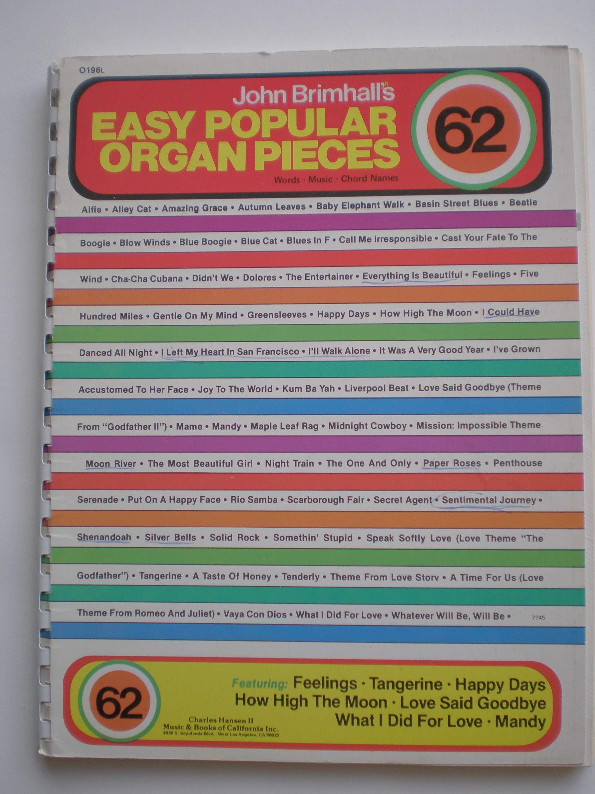 O196L EASY POPULAR 62 ORGAN PIECES Words* Music* Chord Names