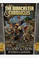Blood & Iron (The Warcaster Chronicles Book 3) Kindle Edition