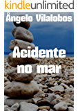 Acidente no mar (Portuguese Edition)