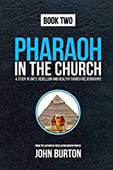 Pharaoh in the Church: Prepare for a dramatic escape into the Cloud of Glory Paperback