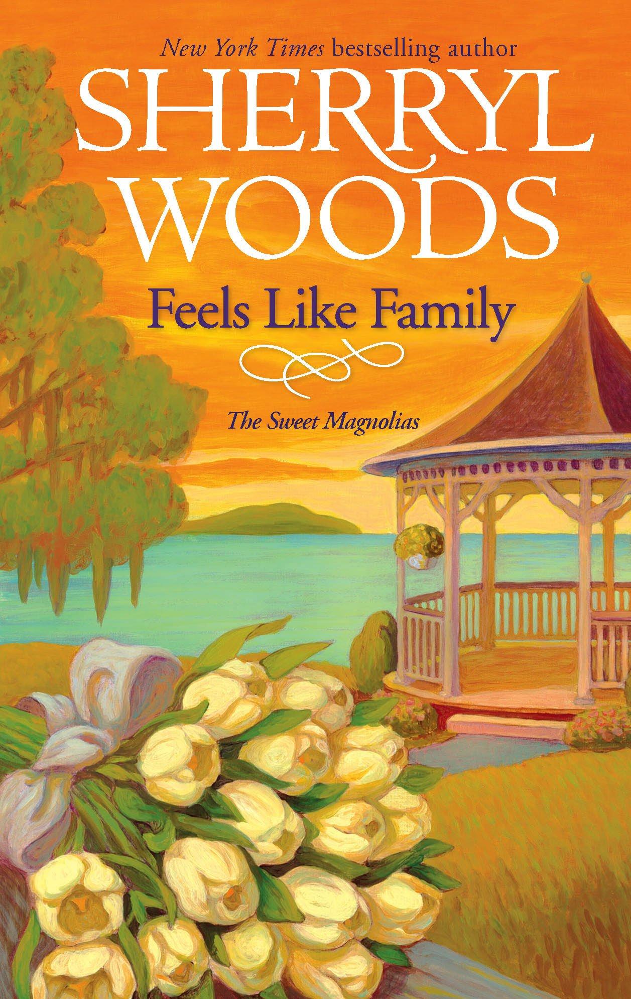 Feels Like Family (Sweet Magnolias, Book 3) ebook